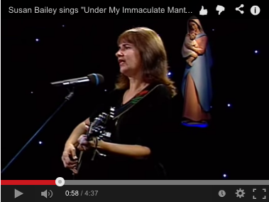 "Susan Bailey sings ""Under My Immaculate Mantle"""